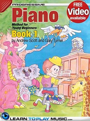 Piano Lessons for Kids   Book 1 PDF