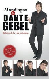 Monólogos de Dante Gebel: Relatos de la Vida Cotidiana