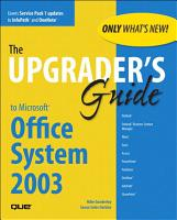 Upgrader s Guide to Microsoft Office System 2003 PDF