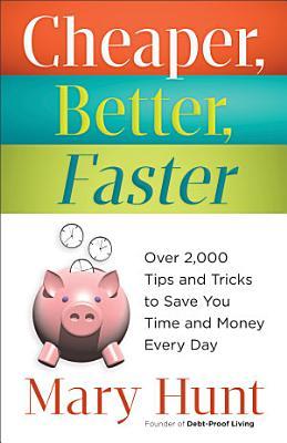 Cheaper  Better  Faster