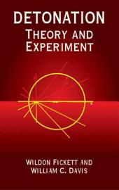 Detonation: Theory and Experiment