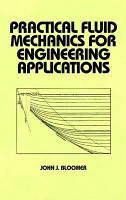 Practical Fluid Mechanics for Engineering Applications PDF