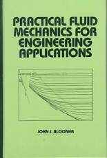 Practical Fluid Mechanics for Engineering Applications PDF