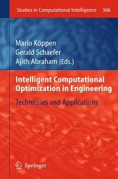 Intelligent Computational Optimization in Engineering: Techniques & Applications