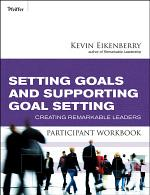 Setting Goals and Supporting Goal Setting Participant Workbook