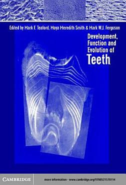 Development  Function and Evolution of Teeth PDF