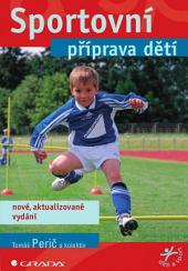 Sportovní příprava dětí: nové, aktualizované vydání
