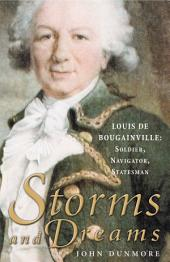 Storms and Dreams: Louis de Bougainville: Soldier, Navigator, Statesmen