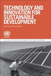 Technology and Innovation for Sustainable Development
