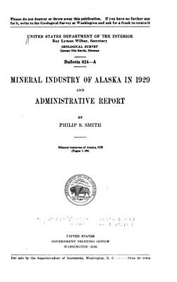 Mineral Industry of Alaska in 1929 and Administrative Report PDF