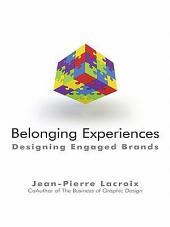 Belonging Experiences: Designing Engaged Brands