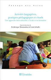 Activités langagières, pratiques pédagogiques et rituels: Une approche interculturelle à l'école et en formation