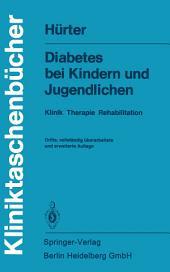 Diabetes bei Kindern und Jugendlichen: Klinik Therapie Rehabilitation, Ausgabe 3