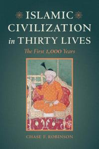 Islamic Civilization in Thirty Lives Book