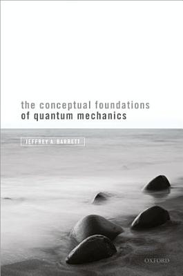 The Conceptual Foundations of Quantum Mechanics PDF