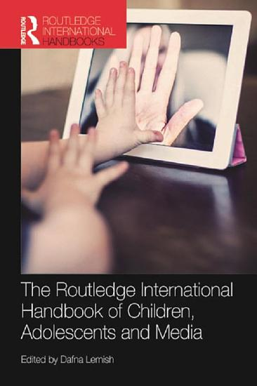 The Routledge International Handbook of Children  Adolescents and Media PDF