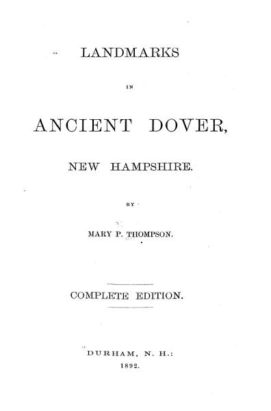 Download Landmarks in Ancient Dover  New Hampshire Book