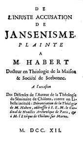 De l'injuste accusation de Jansenisme: Plainte à M. Habert