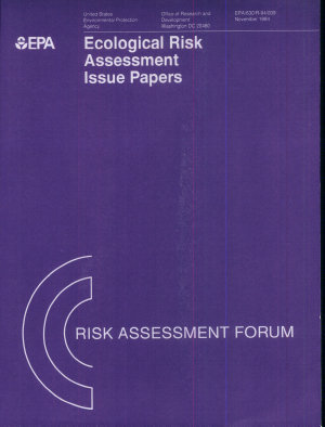 Ecological Risk Assessment Issue Papers