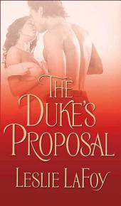 The Duke's Proposal