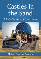 Castles in the Sand: A City Planner in Abu Dhabi