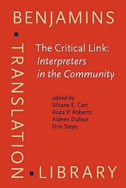The Critical Link  Interpreters in the Community PDF