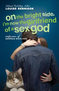 On the Bright Side  I m Now the Girlfriend of a Sex God Book