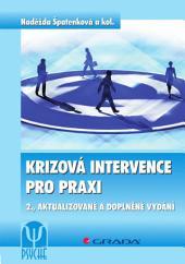Krizová intervence pro praxi: 2., aktualizované a doplněné vydání