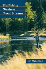 Fly-Fishing Western Trout Streams