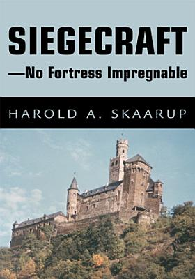 Siegecraft   No Fortress Impregnable PDF