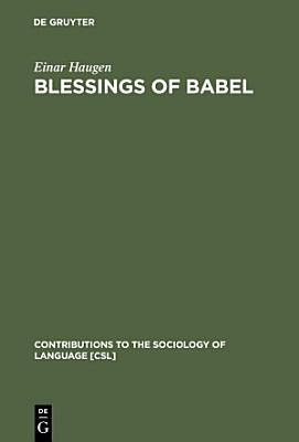 Blessings of Babel PDF