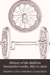 History of the Baldwin Locomotive Works, 1831-1902