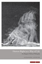 Human Rights as a Way of Life