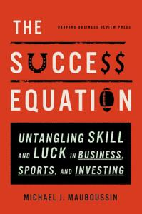 The Success Equation Book