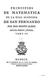 Principios de matemática de la Real academia de San Fernando: Volumen 3