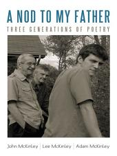 A Nod to My Father: Three Generations of Poetry