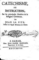 Catéchisme, ou instruction sur les principales matières de la religion chrét