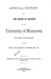 Annual Report of the Board of Regents of the University of Minnesota to the Legislature of the State of Minnesota