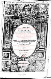 Joannis Pierii Valeriani, Bellunensis Hieroglyphica, seu de Sacris Aegyptiorum aliarumque gentium literis commentarii, libris quinquaginta octo digesti, quibus additi sunt duo hieroglyphicorum libri, Caelii Augustini Curionis. Ejusdem Pierii Pro sacerdotum barbis declamatio, & poëmata varia, cum diversis hieroglyphicis collectaneis in sex libros ordine alphabetico dispositis et nunc diligenter expurgatis. Accesserunt in hac postrema editione, Hori Apollinis Hieroglyphicorum libri duo, item Hieroglyphicorum emblematumque medicorum dodekakrounos authore Ludovico a Casanova,...