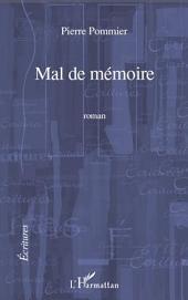 MAL DE MEMOIRE ROMAN