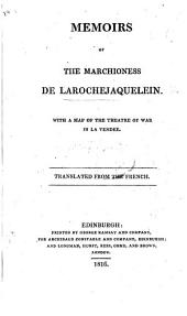 Memoirs of the Marchioness de Larochejaquelein. ... Translated from the French