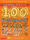 100 Vocabulary Words Kids Need to Know by 4th Grade PDF