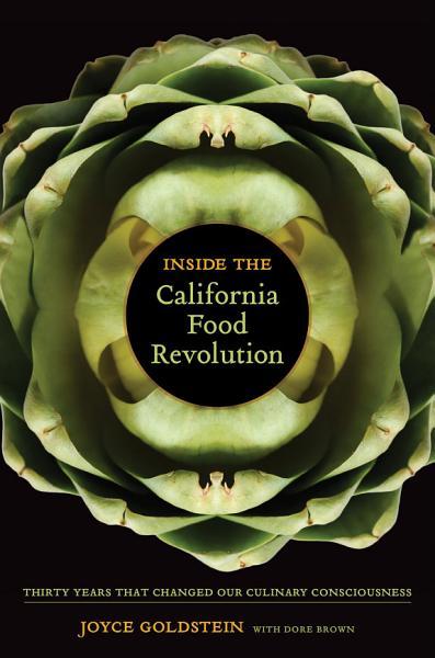 Download Inside the California Food Revolution Book