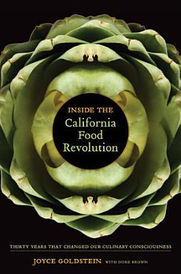 Inside the California Food Revolution