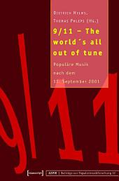 9/11 - The world's all out of tune: Populäre Musik nach dem 11. September 2001