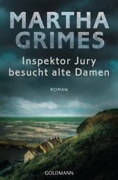 Inspektor Jury besucht alte Damen: Ein Inspektor-Jury-Roman 9