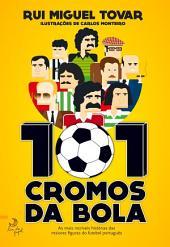 101 Cromos da Bola
