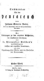 Commentar über den Pentateuch. Mit Einleitungen von A. Geddes's Anmerkungen [in his tr. of the Bible].
