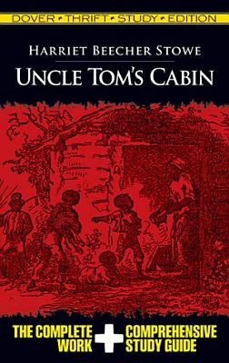 Uncle Tom s Cabin Thrift Study Edition