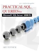 Practical SQL Queries for Microsoft SQL Server 2008 R2 PDF